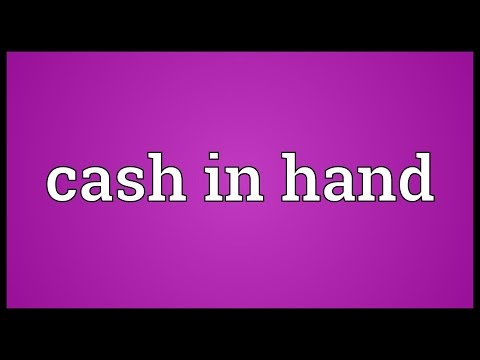 Cash In Hand Meaning