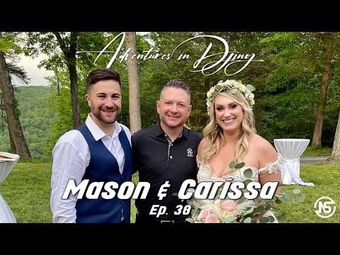 Mason & Carissa | Adventures In Djing | Ep. 38