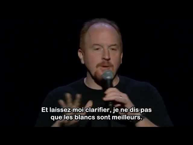 Louis CK - I Enjoy Being White (VOSTFR)