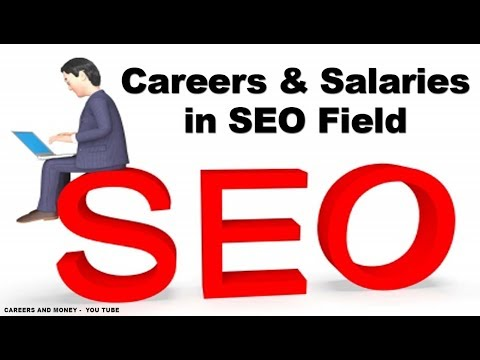 Careers and Salaries in SEO Field