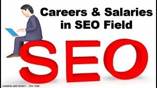 Careers and Salaries in SEO Field
