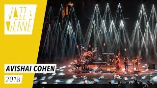 Avishai Cohen - Jazz à Vienne 2018 - Live