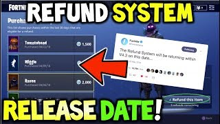 *NEW* Fortnite REFUND SYSTEM Returning *RELEASE DATE* - Official Refund System Release Date