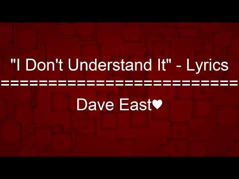 """I Dont Understand It"" - Dave East - Lyrics"