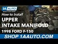 How to Replace Upper Intake Manifold 97-06 V8 4.6L Ford F-150
