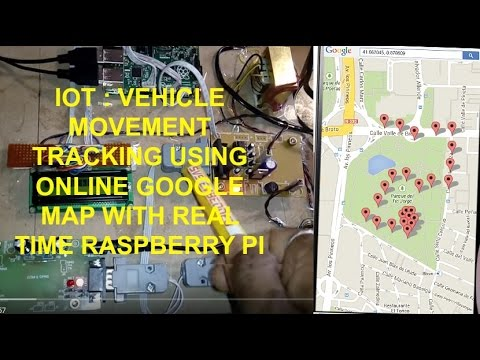 IOT : VEHICLE MOVEMENT TRACKING USING ONLINE MAP WITH REAL TIME RASPBERRY PI