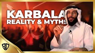 Karbala - Reality and Myths