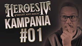 Heroes of Might & Magic IV (Kampania) #1
