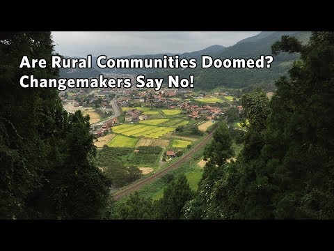 Are Rural Communities Doomed? Changemakers Say No!