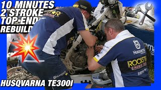 10min 2stroke top end rebuilt by HUSQVARNA FACTORY TEAM