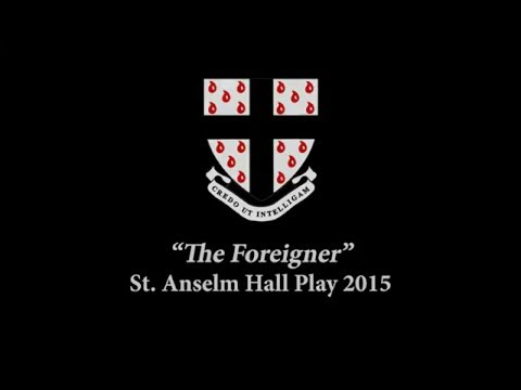 'The Foreigner' - St Anselm Hall