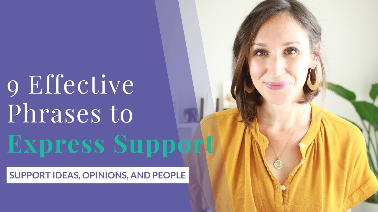 9 Effective Phrases to Express Your Support [for Ideas, Opinions, and People]