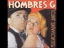 La Cagaste Burt Lancaster - Hombres G