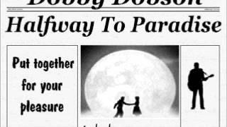 Dobby Dobson - Halfway to Paradise