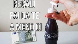 4 REGALI FATTI IN CASA A MENO DI 5 EURO!!!    ANITA STORIES