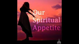 """Our Spiritual Appetite""  - Sunday May 24th 2020 | FCC Valdosta"