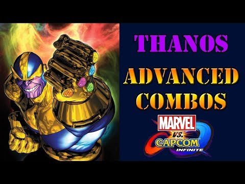 Marvel vs Capcom: Infinite - Thanos advanced combos guide