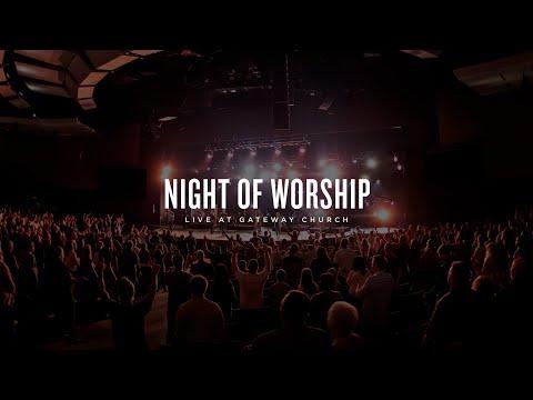 Night of Worship   August 15   Gateway Worship