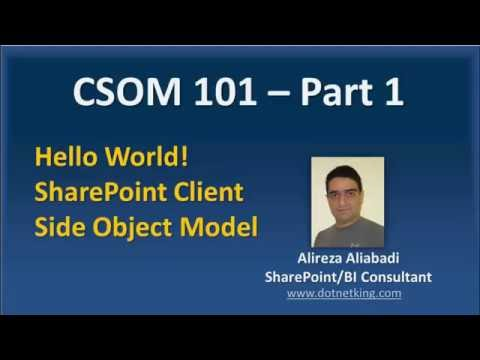 SharePoint Client Side Object Model tutorial CSOM 101 - Part 1
