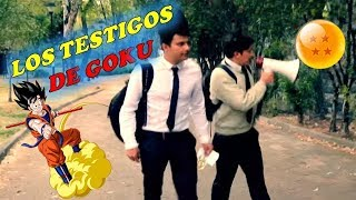 #TBT LOS TESTIGOS DE GOKU - CON LUISITO ANGEL REY
