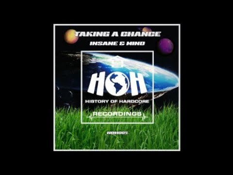 Insane & Mind - Taking A Chance - HOH Recordings​ 005