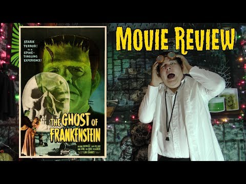 Movie Review – Ghost of Frankenstein (1942)