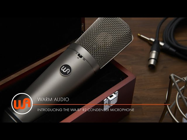 Warm Audio // Introducing the WA-87 R2 Condenser Microphone