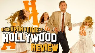 Cannes 2019: ONCE UPON A TIME IN HOLLYWOOD Review