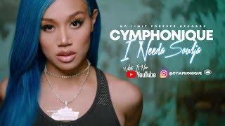 Cymphonique I NEEDA SOULJA Official Music Video YouTube Videos
