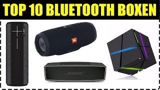TOP 10 BLUETOOTH LAUTSPRECHER 2019 ★ Bluetooth Lautsprecher Test 2018 ★ Bluetooth Box Vergleich