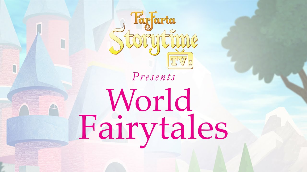 Storytime TV World Fairytales, by FarFaria