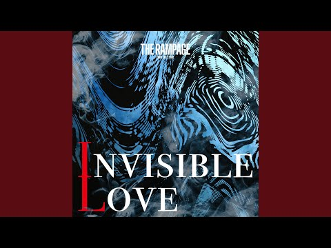 INVISIBLE LOVE