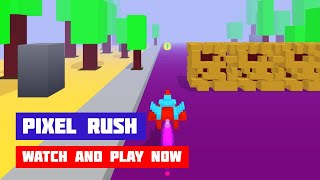 Pixel Rush · Game · Gameplay