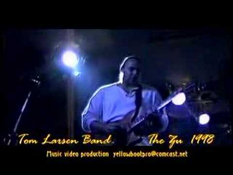 Tom Larsen Band- Lookin' for Trouble