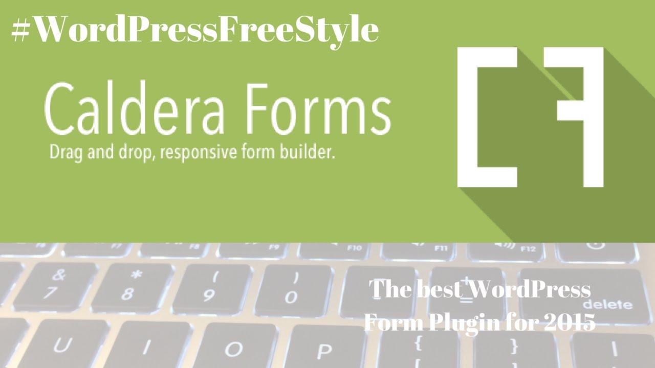 2015 Best WordPress Form Plug-in: Caldera Forms - YouTube