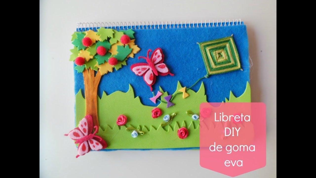 Manualidades infantiles libreta diy decorada con goma eva for Manualidades decoracion infantil
