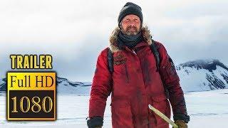 🎥 ARCTIC (2018) | Full Movie Trailer In Full HD | 1080p