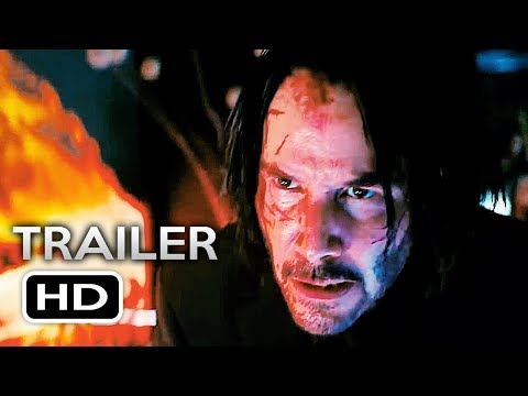 JOHN WICK 3 Official Trailer 2 (2019) Keanu Reeves Action Movie HD