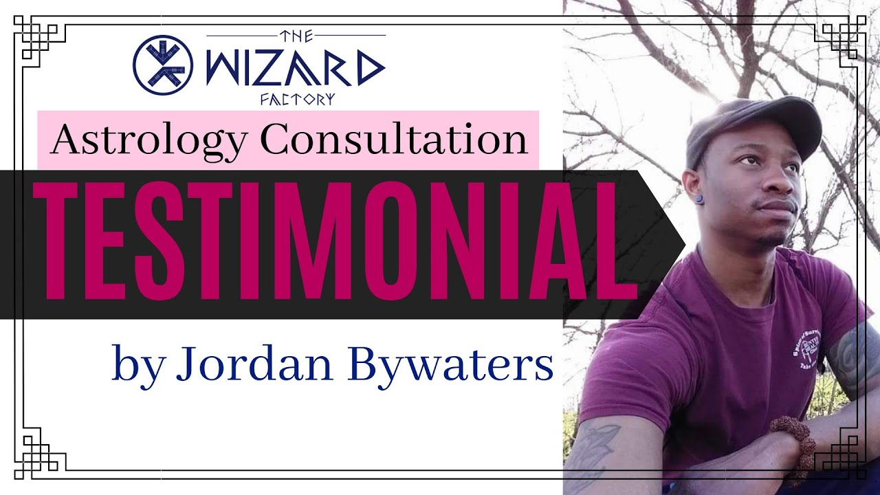 Astrology Consultation Testimonial - by Jordan Bywaters - BOOK YOUR CONSULTATION TODAY!