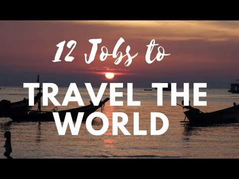 Jobs That Allow You To Travel And Get Paid - YouTube
