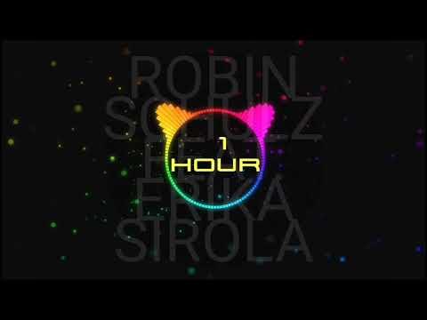 ROBIN SCHULZFEAT. ERIKA SIROLA -SPEECHLESS (1 HOUR)