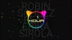 ROBIN SCHULZ    FEAT. ERIKA SIROLA -  SPEECHLESS (1 HOUR)