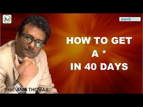 How to get A* in 40 days in IGCSE