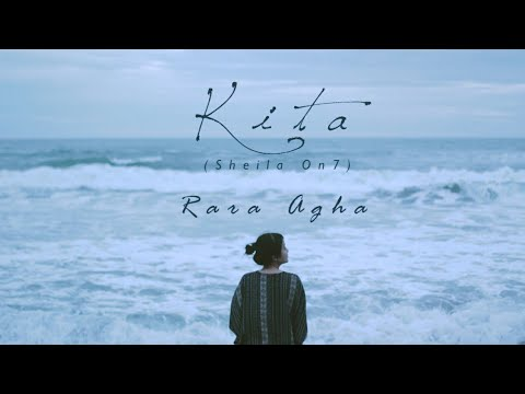 Sheila On 7 - Kita (Rara Agha Cover)
