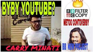 CARRY MINATI ||BB KI VINES || ME TOO CONTROVERSY|FILTER COPY