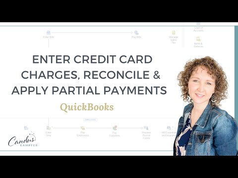 How to enter Credit Card Charges, Reconcile and apply Partial Payments in QuickBooks