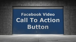 Facebook Video - Call To Action Button