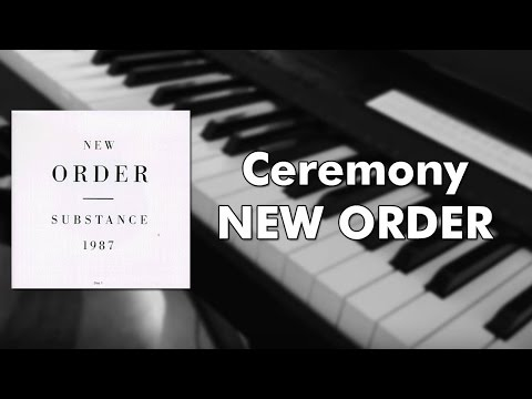 New Order - Ceremony (piano cover)