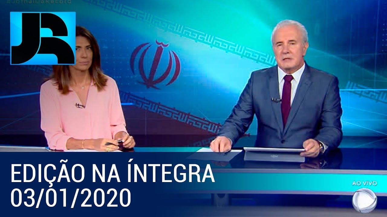 Download Assista à íntegra do Jornal da Record | 03/01/2020