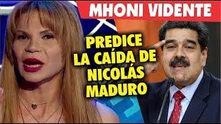 Mhoni VIdente predice la - C A I D A - de Nicolas Maduro